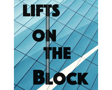 Lifts on the block